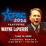 NRA's Wayne LaPierre #CPAC2014 Speech LIVE at 2:30 p.m. EST